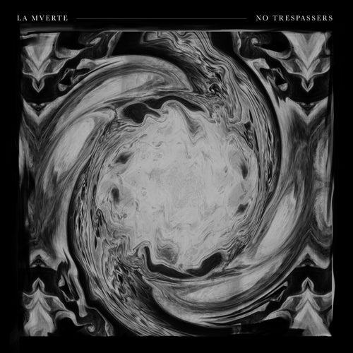 No Trespassers by La Mverte