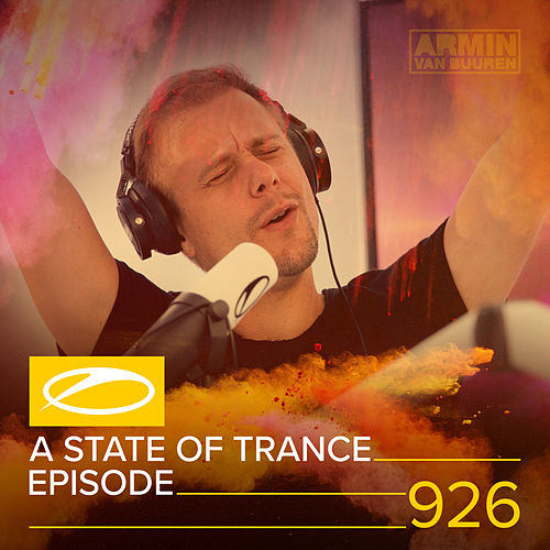 ASOT 926 - A State Of Trance Episode 926 by Various Artists