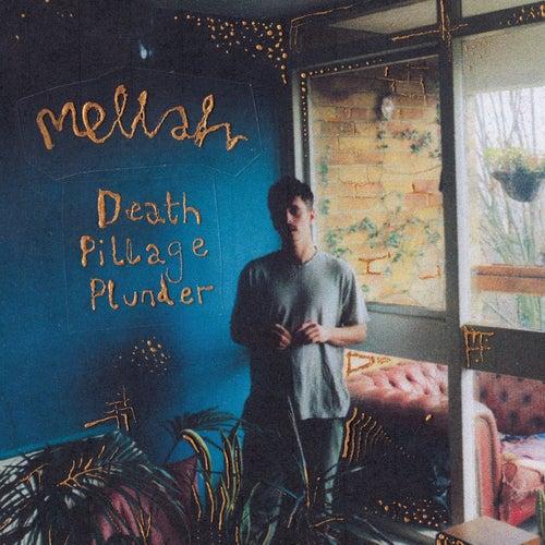Death, Pillage, Plunder by Mellah
