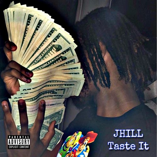 Taste It by J. Hill