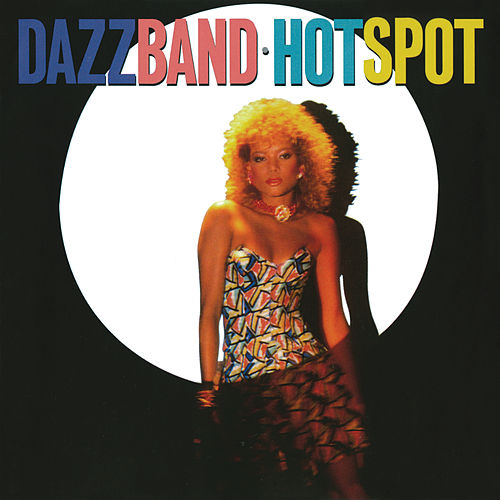 Hot Spot (Deluxe Edition) von Dazz Band