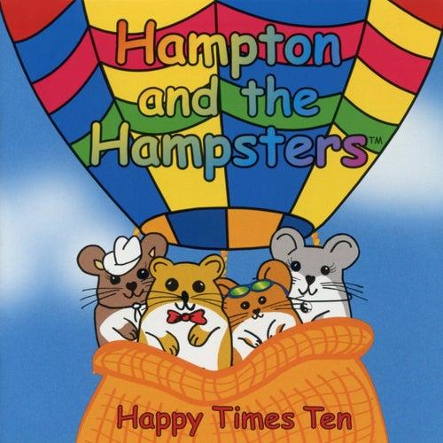 Happy Times Ten von Hampton The Hamster