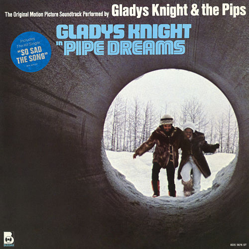 Pipe Dreams (Original Soundtrack) by Gladys Knight