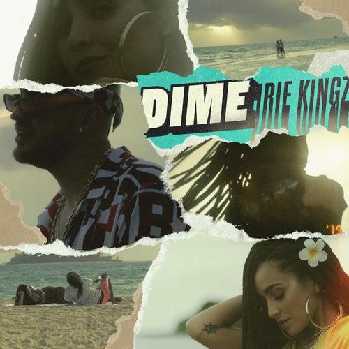 Dime de Irie Kingz