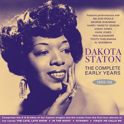 The Complete Early Years 1955-58 von Dakota Staton