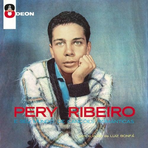 Pery Ribeiro E Seu Mundo De Canções Românticas by Pery Ribeiro