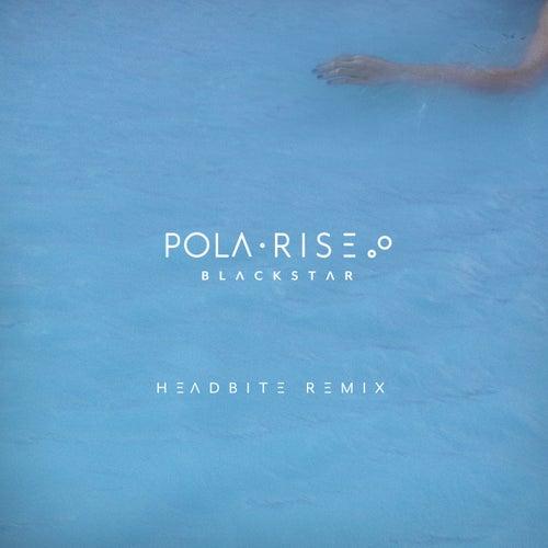 Blackstar (Headbite Remix) de Pola Rise