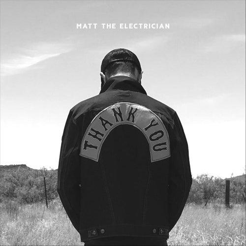 Thank You van Matt The Electrician