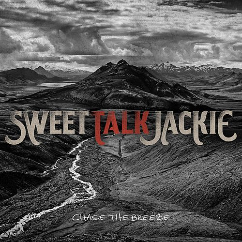 Chase the Breeze by Sweet Talk Jackie