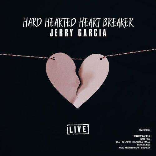 Hard Hearted Heart Breaker (Live) by Jerry Garcia