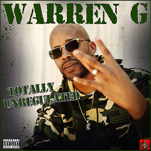 Totally Unregulated by Warren G