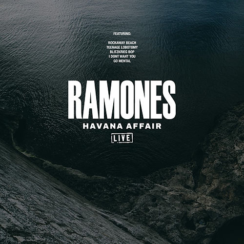 Havana Affair (Live) by The Ramones