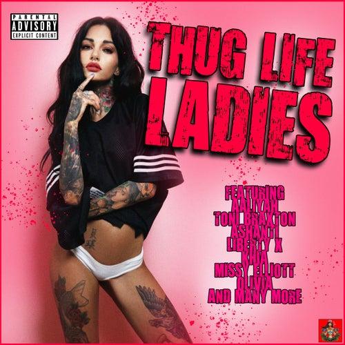 Thug Life Ladies de Various Artists