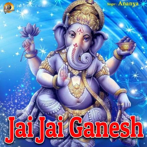 Jai Jai Ganesh von Ananya