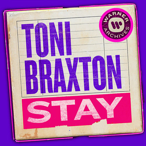Stay by Toni Braxton