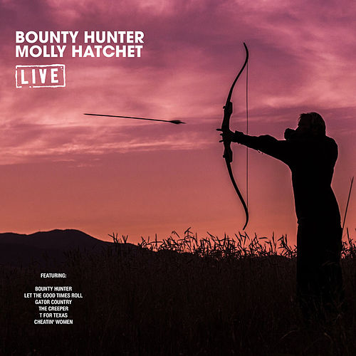 Bounty Hunter (Live) de Molly Hatchet
