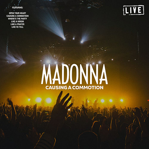 Causing A Commotion (Live) by Madonna