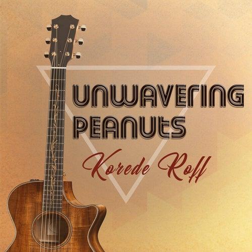 Unwavering Peanuts de Korede Roff