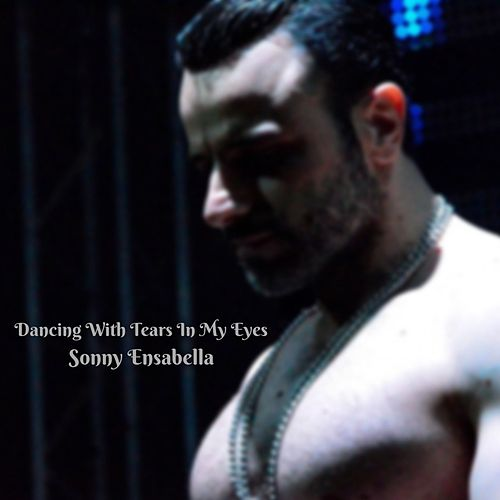 Dancing with Tears in My Eyes by Sonny Ensabella