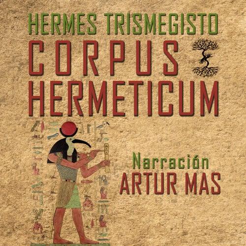 Corpus Hermeticum de Artur Mas