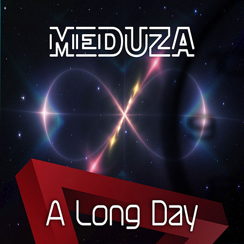 A Long Day von Meduza
