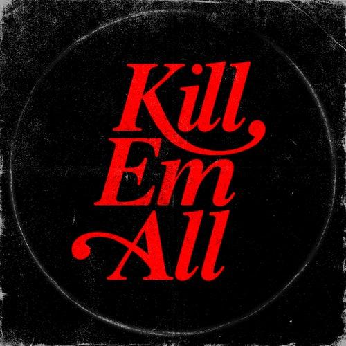 Kill Em All de Kill Em All