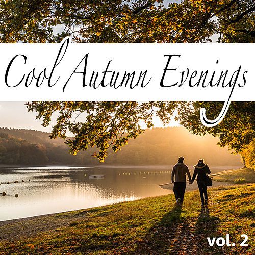 Cool Autumn Evenings vol. 2 de Various Artists