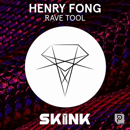 Rave Tool von Henry Fong
