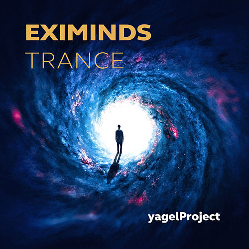 Eximinds Trance by yagelProject