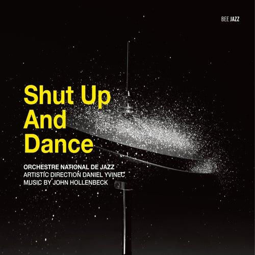 Shut Up and Dance di Orchestre National De Jazz (1)
