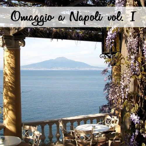 Omaggio a Napoli, Vol. I von Various Artists