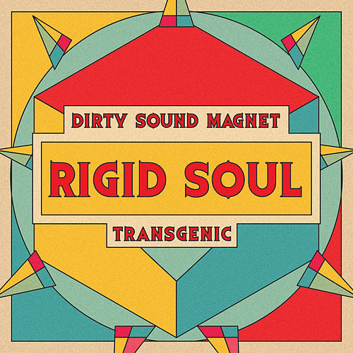 Rigid Soul fra Dirty Sound Magnet
