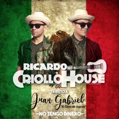No Tengo Dinero de Ricardo Criollo House