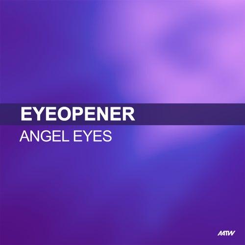 Angel Eyes de Eyeopener