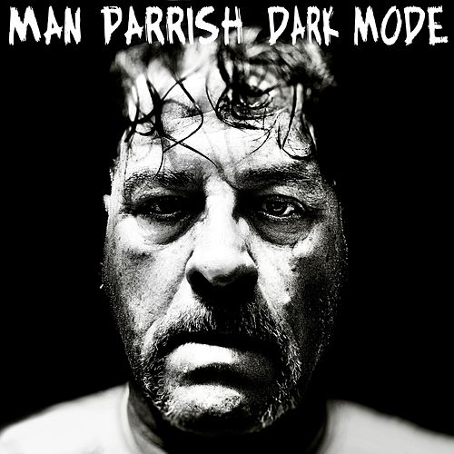 Dark Mode de Man Parrish