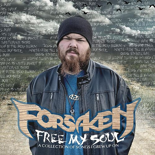 Free My Soul by The Forsaken