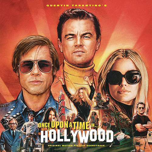 Quentin Tarantino's Once Upon a Time in Hollywood Original Motion Picture Soundtrack de Various Artists