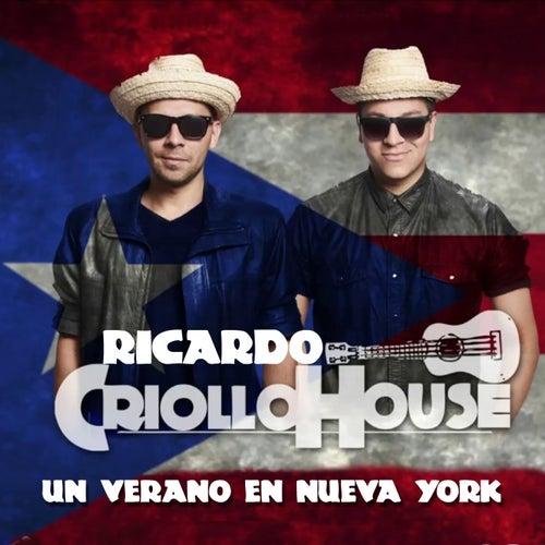 Un Verano en Nueva York de Ricardo Criollo House