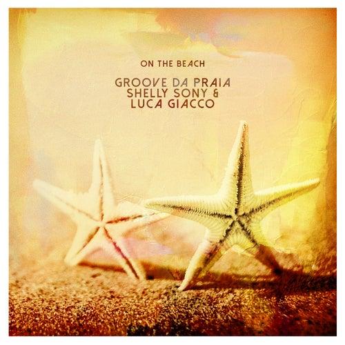 On the Beach von Groove Da Praia