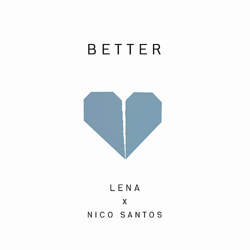 Better by Lena