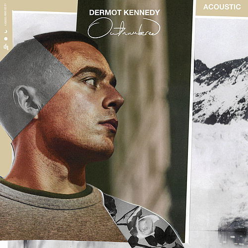Outnumbered (Acoustic) by Dermot Kennedy