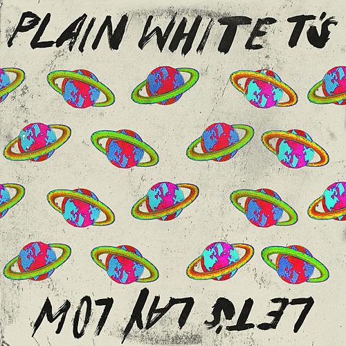 Let's Lay Low von Plain White T's