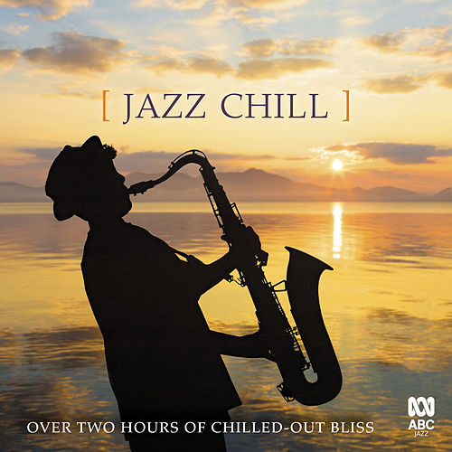 Jazz Chill by Various Artists