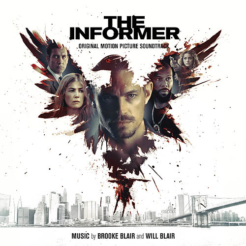 The Informer (Original Motion Picture Soundtrack) von Brooke Blair
