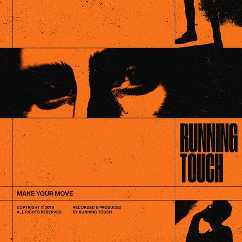 Make Your Move (Remixes) de Running Touch