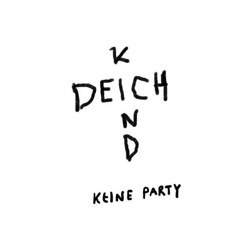 Keine Party de Deichkind