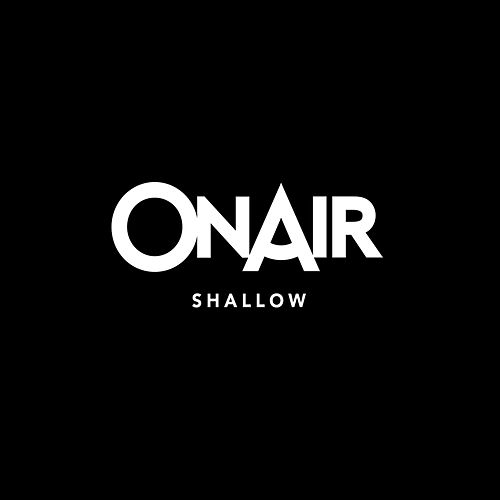 Shallow (Acappella Version) von On/Air