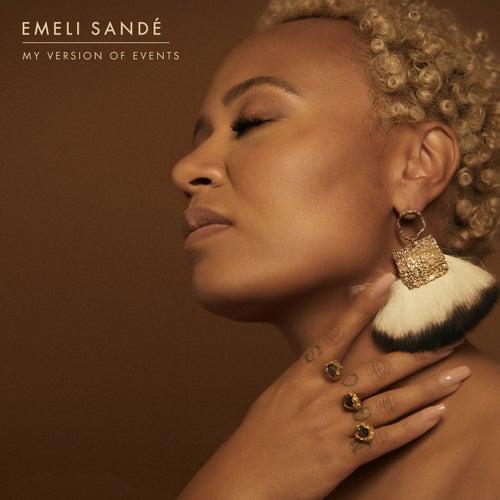 My Version Of Events by Emeli Sandé