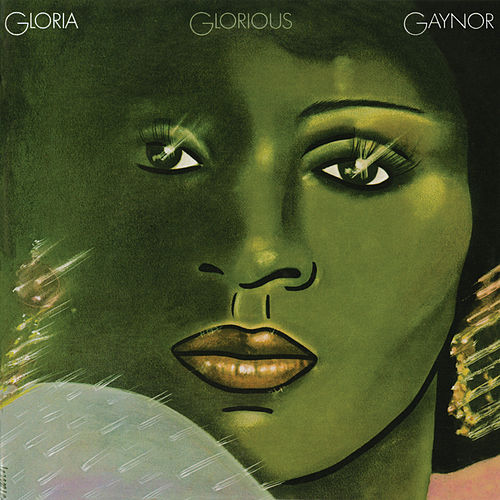 Glorious (Expanded Edition) by Gloria Gaynor