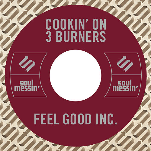 Feel Good Inc. von Cookin' On 3 Burners